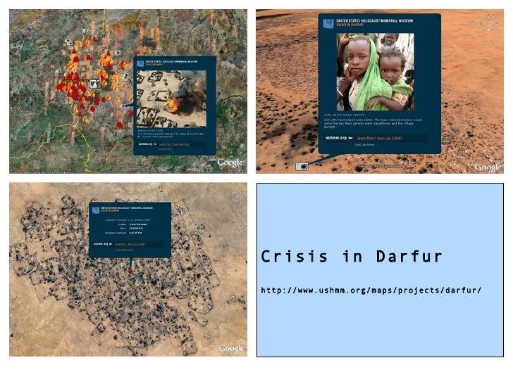 Crisis in Darfur http://www.ushmm.org/maps/projects/darfur/