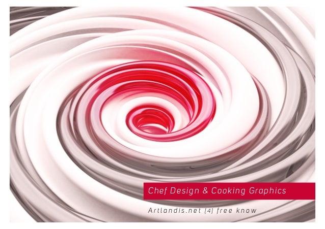 Chef Design & Cooking Graphics A r t l a n d i s . n e t [ 4 ] f r e e k n o w
