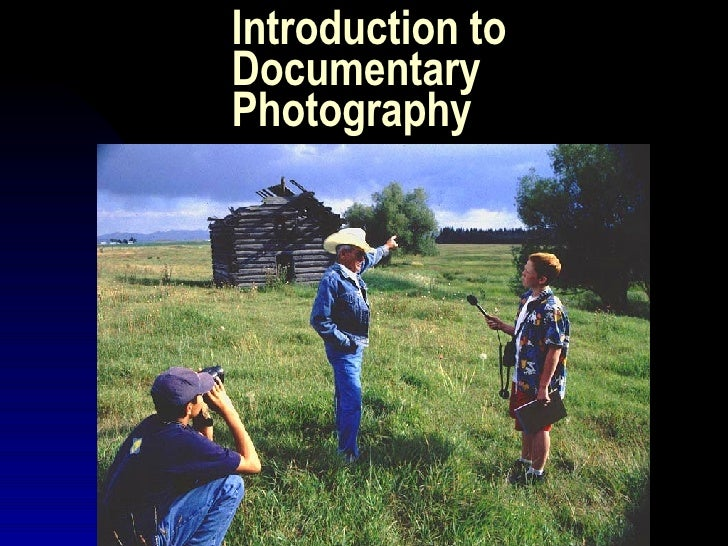 Introduction to Documentary Photography