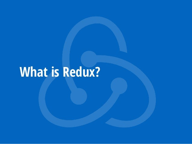 Introduction to Redux Slide 3