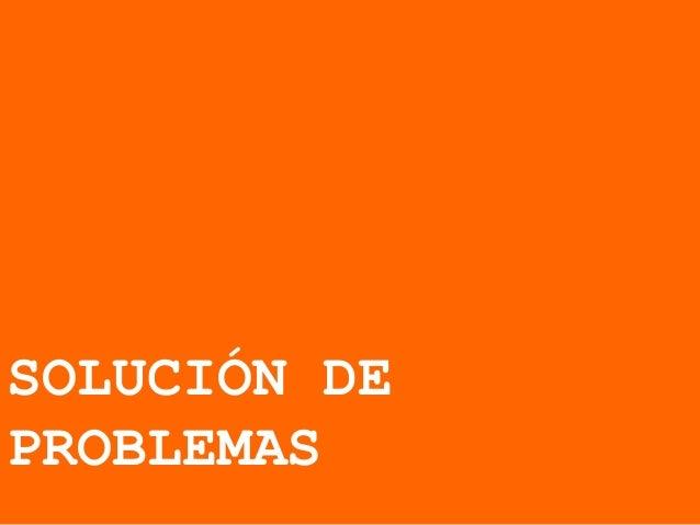 SOLUCIÓN DEPROBLEMAS