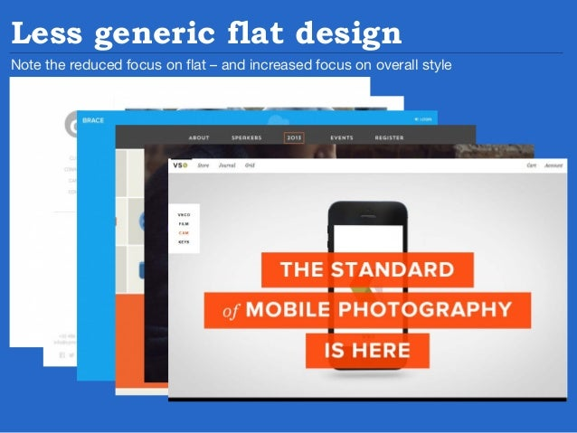 So what is,  the opposite of flat design?