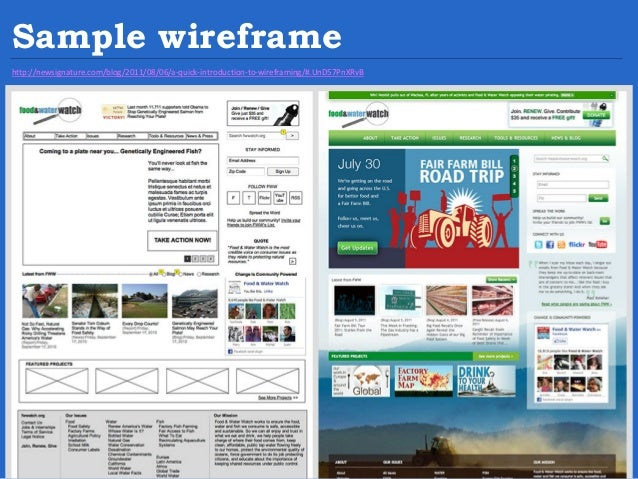 Sample wireframe http://newsignature.com/blog/2011/08/06/a-quick-introduction-to-wireframing/#.UnD57PnXRvB