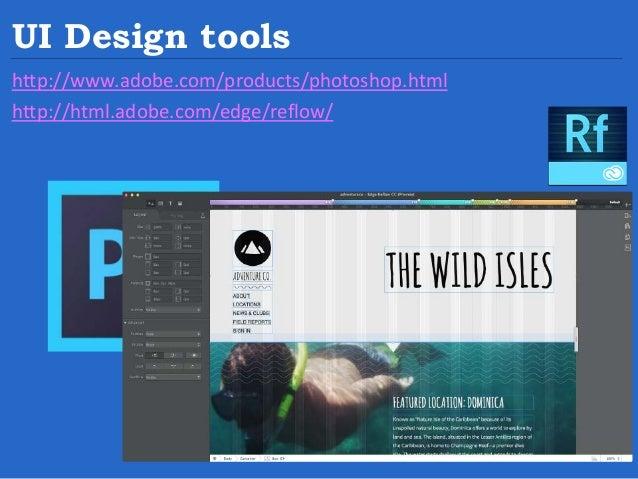 UI Design tools http://macaw.co/ http://www.bohemiancoding.com/sketch/