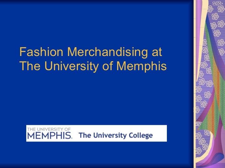 Fashion Merchandising at  The University of Memphis
