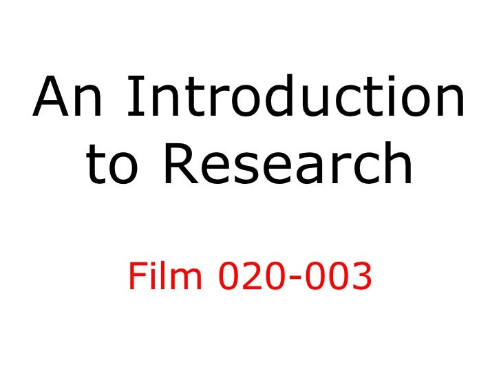 An Introduction to Research Film 020-003