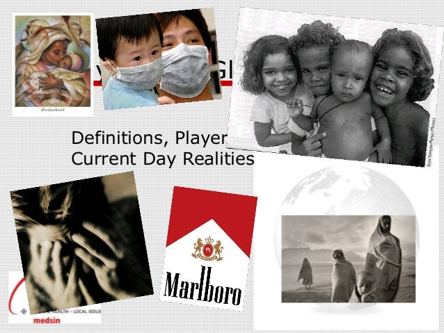 Demystifying Global Health Definitions, Players, History and Current Day Realities