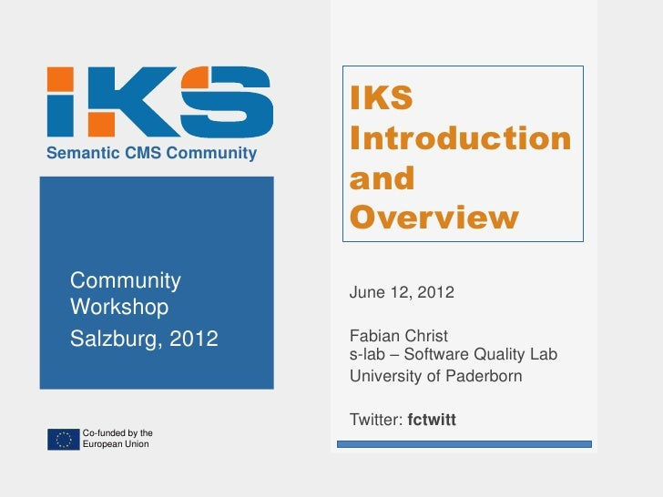 IKSSemantic CMS Community                         Introduction                         and                         Overvie...