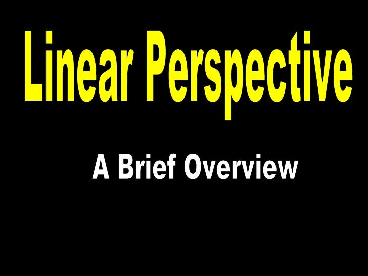 Linear Perspective A Brief Overview