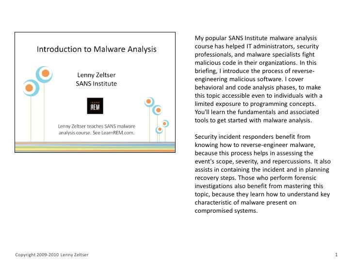 My popular SANS Institute malware analysis                                    course has helped IT administrators, securit...