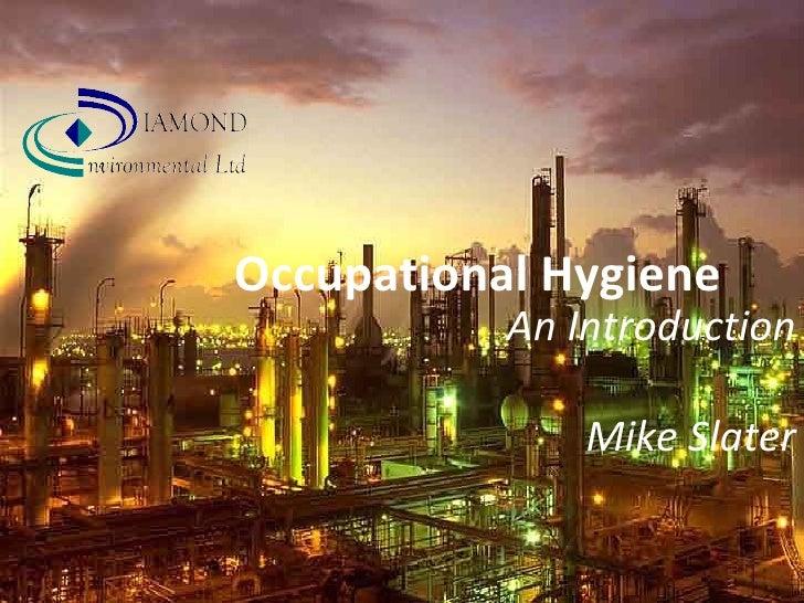 Occupational Hygiene An Introduction Mike Slater