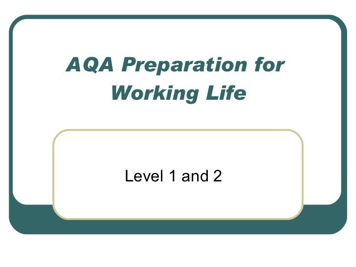 AQA Preparation for  Working Life Level 1 and 2