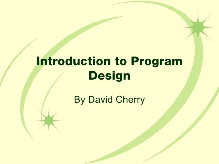 Introduction to Program Design By David Cherry