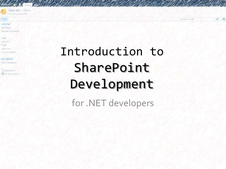 Introduction toSharePoint Development<br />for .NET developers<br />