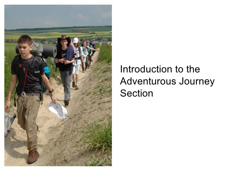 Introduction to the Adventurous Journey Section