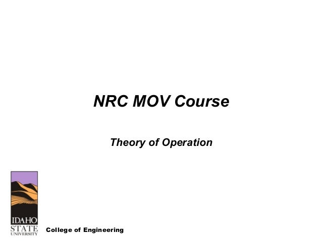 College of Engineering NRC MOV Course Theory of Operation