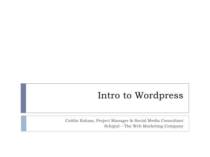 Intro to Wordpress - Schipul webinar August 2010