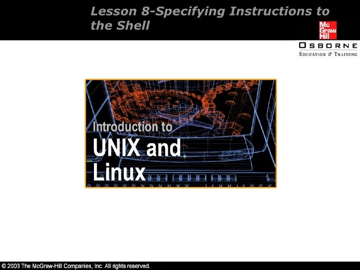 Lesson 8-Specifying Instructions to the Shell