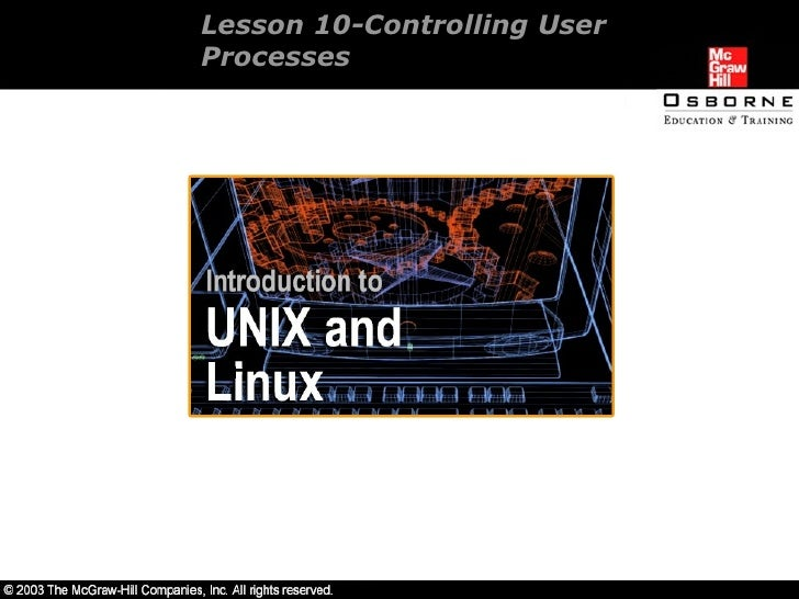 Lesson 10-Controlling User  Processes