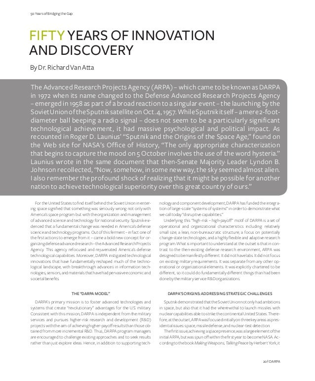 50 Years of Bridging the Gap  Fifty years of innovation and Discovery By Dr. Richard Van Atta The Advanced Research Projec...