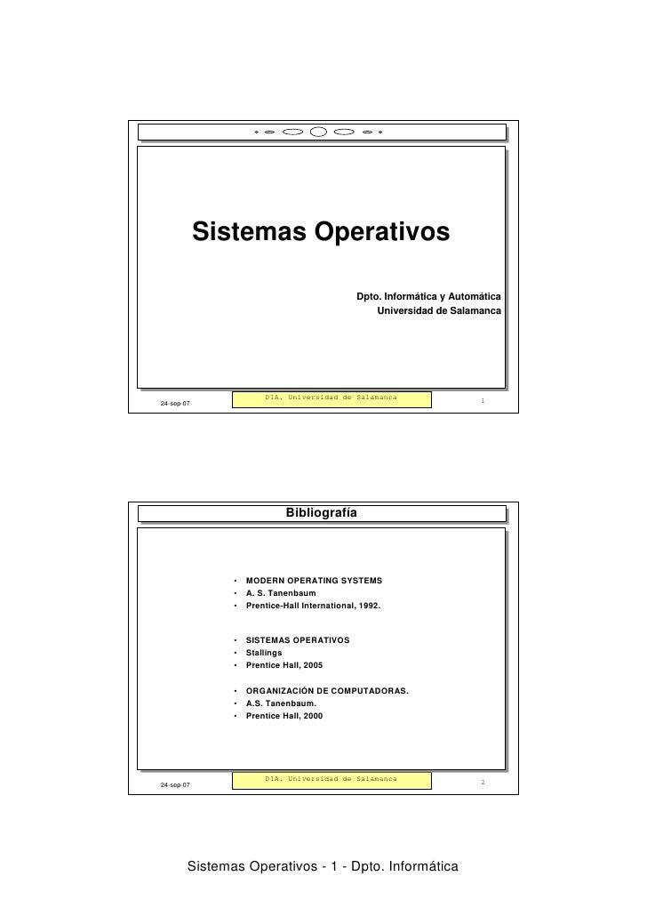 Sistemas Operativos            Sistemas Operativos                                             Dpto. Informática y Automát...
