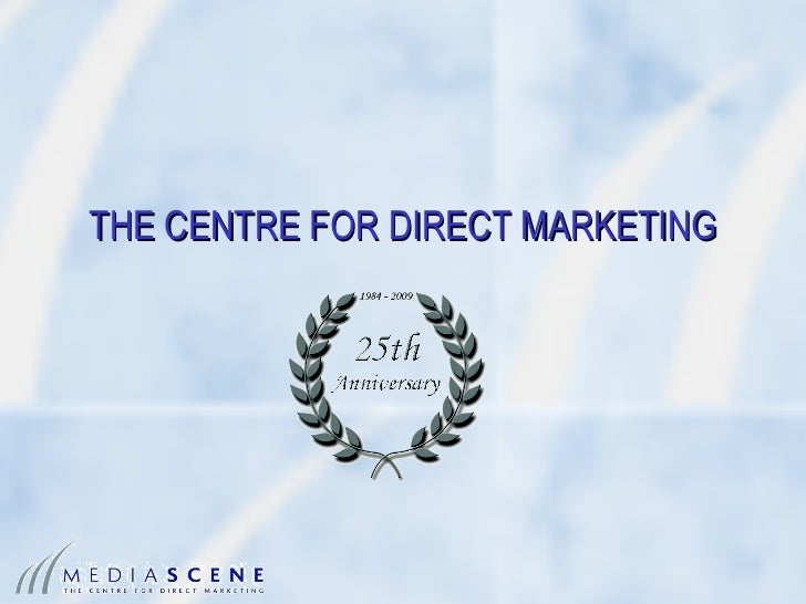 THE CENTRE FOR DIRECT MARKETING