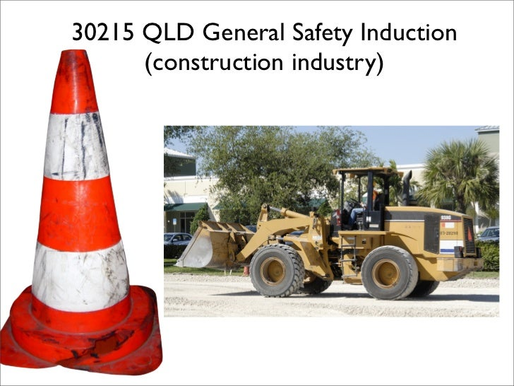 30215 QLD General Safety Induction       (construction industry)