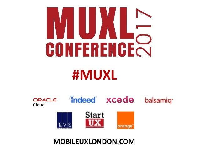 #MUXL MOBILEUXLONDON.COM