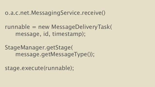 o.a.c.net.MessagingService.receive()  !  runnable = new MessageDeliveryTask(  message, id, timestamp);  !  StageManager.ge...