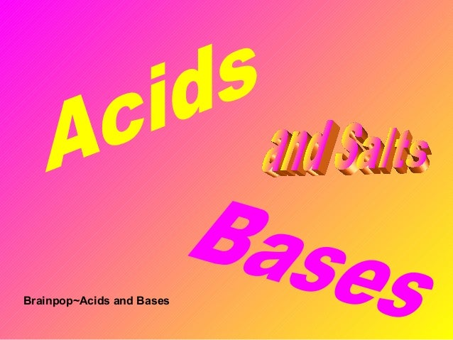 Brainpop~Acids and Bases