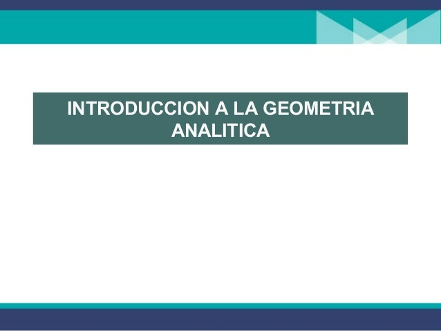 INTRODUCCION A LA GEOMETRIA ANALITICA