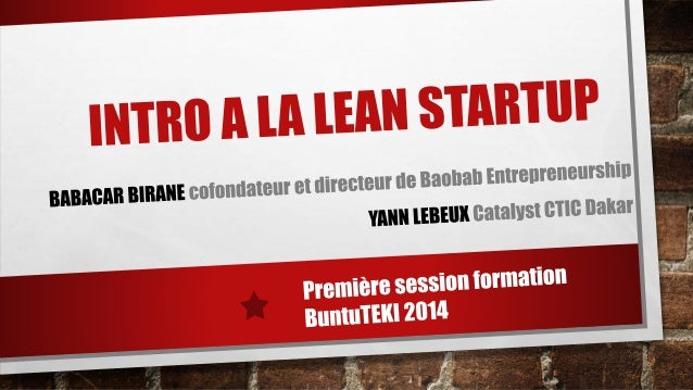 AGENDA  1. Introduction  2. La méthodologie Lean Startup  3. Ateliers persona