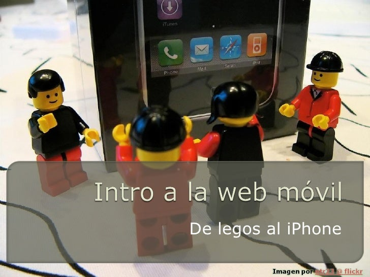 De legos al iPhone