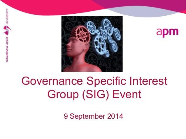 Governance Specific Interest  Group (SIG) Event  9 September 2014