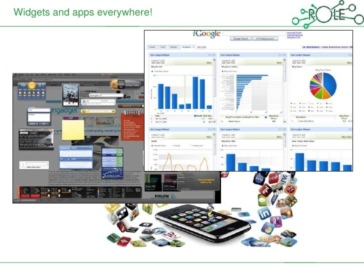 Widgets and apps everywhere!