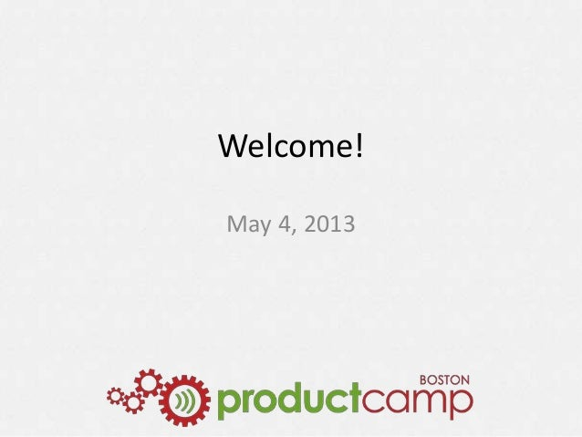 Welcome!May 4, 2013