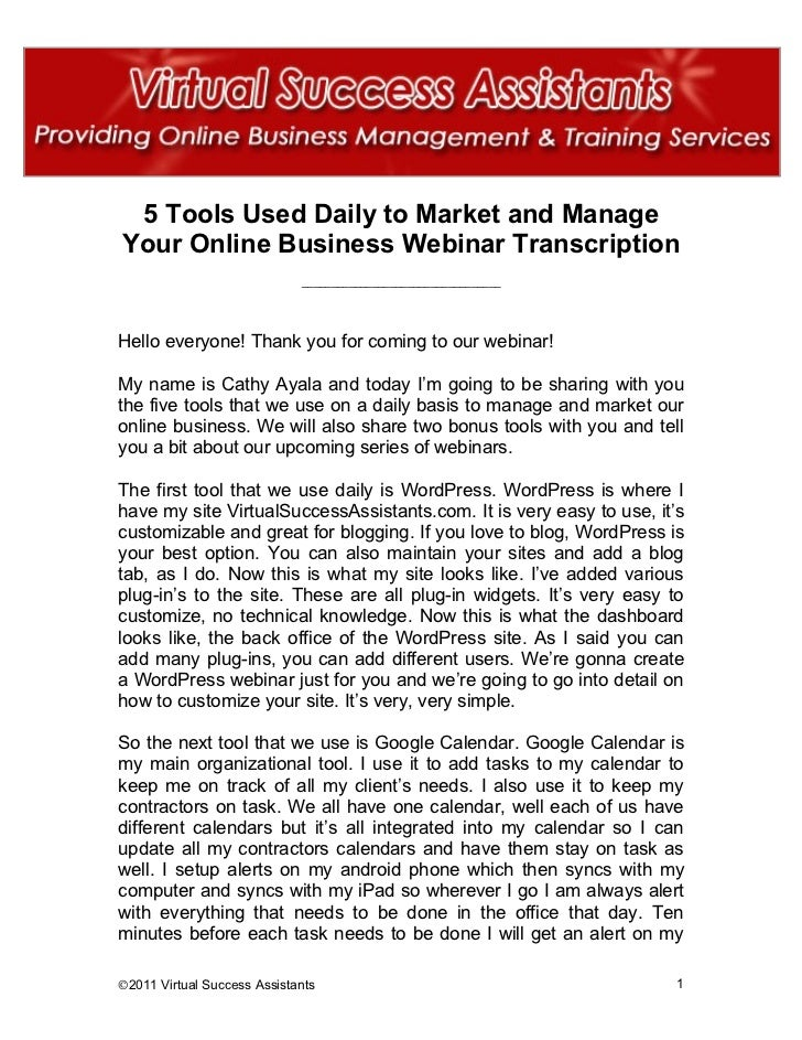 5 Tools Used Daily to Market and ManageYour Online Business Webinar Transcription                             ____________...
