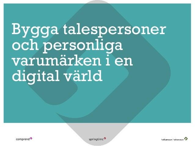 Bygga talespersoner och personliga varumärken i en digital värld