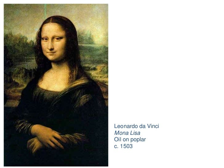 Leonardo da Vinci<br />Mona Lisa<br />Oil on poplar<br />c. 1503<br />