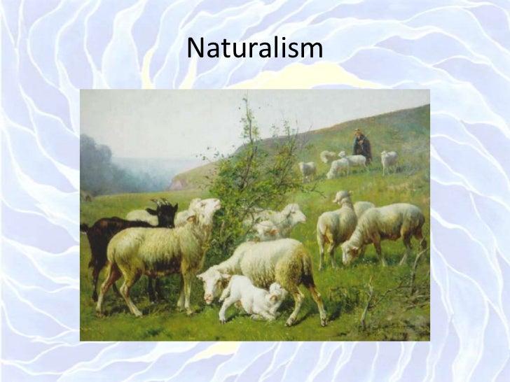 Naturalism<br />