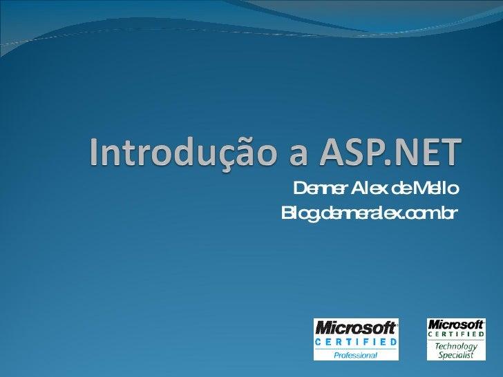 Denner Alex de Mello Blog.denneralex.com.br