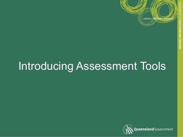 Introducing Assessment Tools