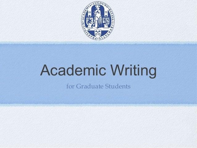 Academic Writingfor Graduate Students