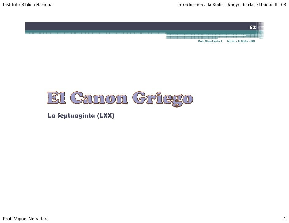 InstitutoBíblicoNacional                   IntroducciónalaBiblia‐ ApoyodeclaseUnidadII‐ 03                     ...