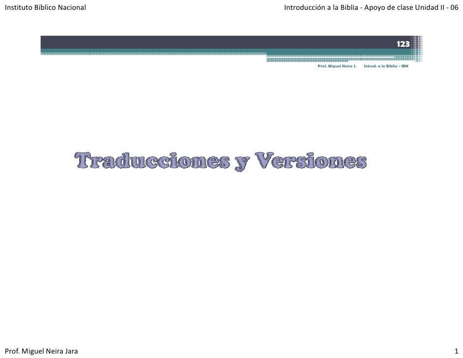 InstitutoBíblicoNacional   IntroducciónalaBiblia‐ ApoyodeclaseUnidadII‐ 06                                     ...