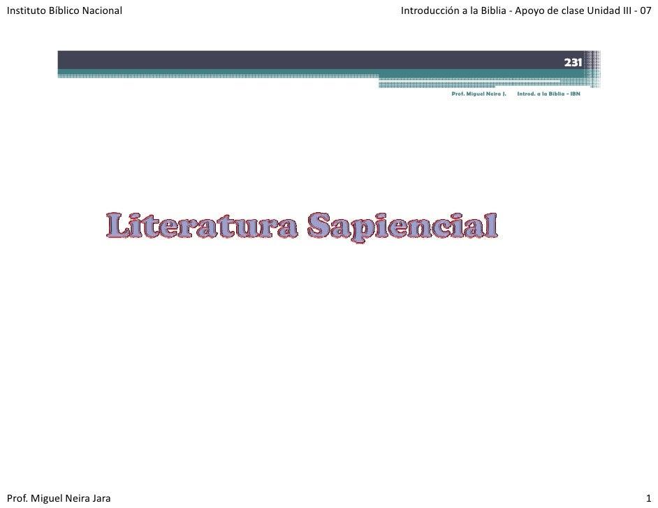 InstitutoBíblicoNacional   IntroducciónalaBiblia‐ ApoyodeclaseUnidadIII‐ 07                                    ...