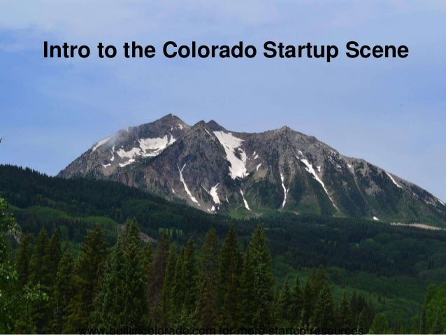 Intro to the Colorado Startup Scene