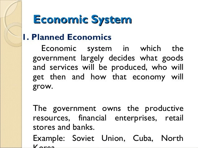 essay on planned economic system Soviet planned economy are reviewed, together with the system of economic   1 x in class presentation (formative) 1 x 2000 essay (50%) 1 x 2 hour exam.