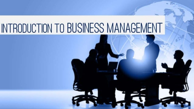 introduction to business management Prepare to lead with apu's business management degree this major provides a  solid business foundation and equips you to guide businesses toward success.