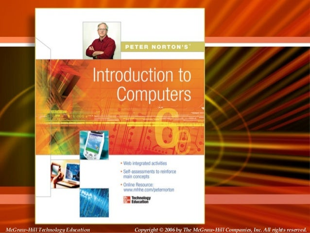 Copyright © 2006 by The McGraw-Hill Companies, Inc. All rights reserved.McGraw-Hill Technology Education McGraw-Hill Techn...